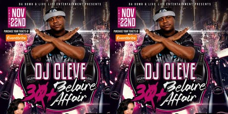 The Dj Cleve 30+ Belaire Affair  tickets