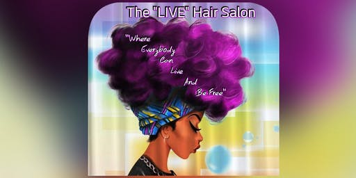 "The ""LIVE"" Hair Salon Stage Play"