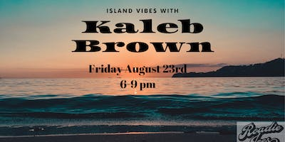Live music from Kaleb Brown