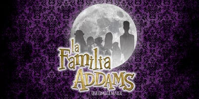 Copy of La Familia Addams: Una Comedia Musical