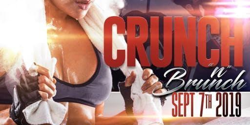 """TheFitnessGrinder Presents """"Crunch&Brunch"""""""