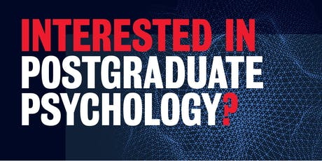 Interested in Postgraduate Psychology? tickets
