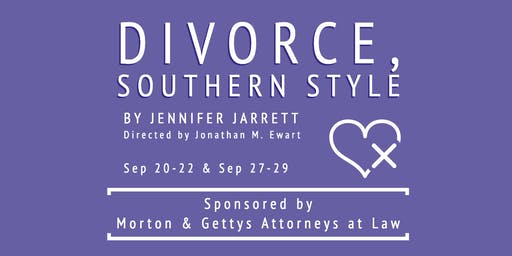 Divorce, Southern Style (Matinee)