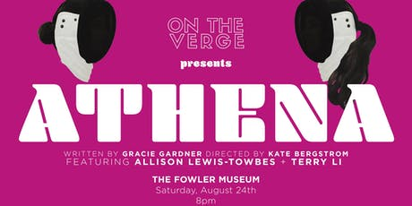 ATHENA by Gracie Gardner at the Fowler Museum at UCLA tickets
