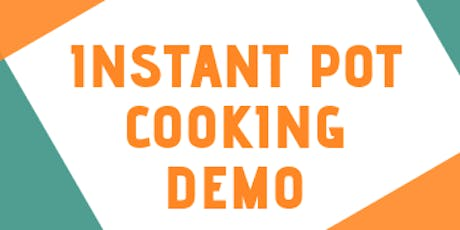 Instant Pot Cooking Demo tickets