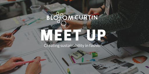 Fixing Fashion - Bloom Curtin Meet Up