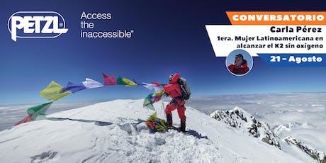 Conversatorio de Carla Pérez - Alcanzando el K2 sin oxígeno entradas