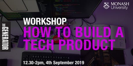 How to Build a Tech Product | The Generator tickets