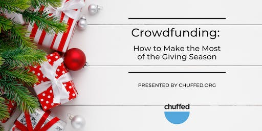 Crowdfunding: How to Make the Most of the Giving Season