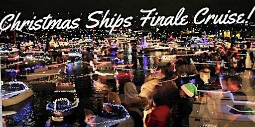 Christmas Ships Finale Cruise!