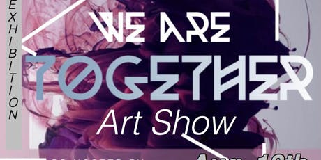 We Are Together Art Show tickets