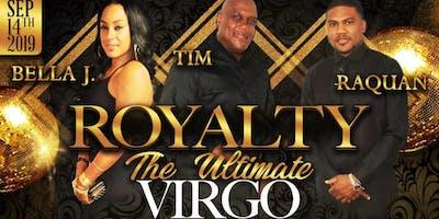 Royalty Virgo Celebration