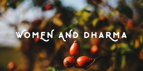 Women and Dharma, facilitated by Kaye Jones at the Trout Lake Abbey tickets
