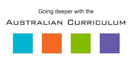 Going deeper with the Australian Curriculum