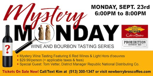 """""""Mystery Monday"""" Red Wine Tasting Event"""