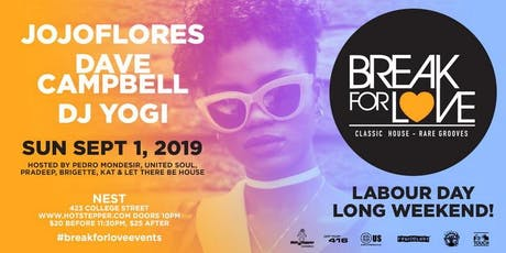 Break For LOVE! Labour Day Edition (Sun Sept 1st) tickets