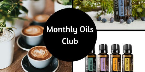 Monthly Coffee and Oils Club