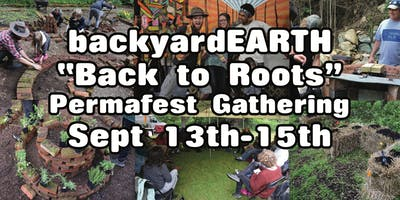 """backyardEARTH """"Back to Roots"""" Permafest Gathering"""