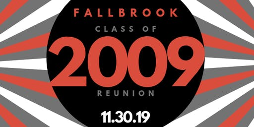 Fallbrook High School Class of 2009 Reunion