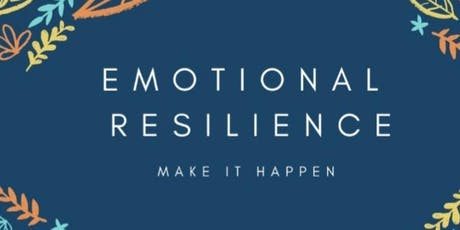 Emotional Resilience Information Evening tickets