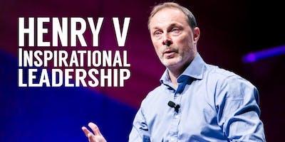 Henry V - Inspirational Leadership : Ben Walden