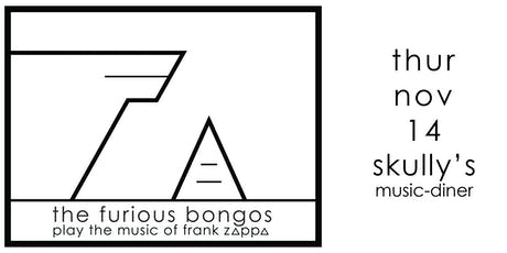 The Furious Bongos Play the Music of Frank Zappa tickets
