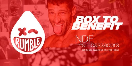 Box to Benefit NDF Ambassadors @ Rumble