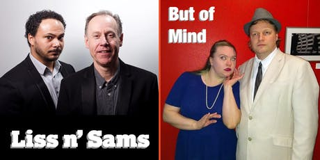 SFIF: Liss N' Sams and But of Mind tickets