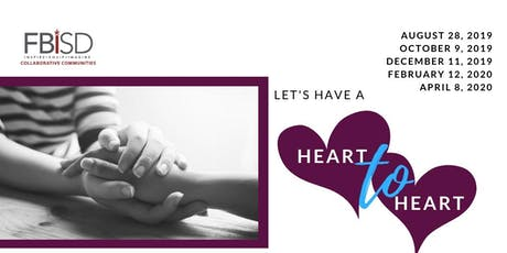 2019-2020 Heart to Heart - FBISD & Non-Profits Meeting/Networking tickets