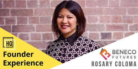 HHQ Founder Experience: Rosary Coloma of Beneco Futures tickets
