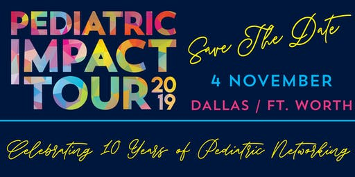 Pediatric Impact Tour: Dallas / Fort Worth