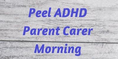 Peel ADHD Parent Carer Morning