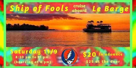 Ship of Fools cruise aboard Le Barge Tropical Cruises on Sarasota Bay tickets