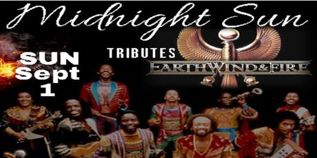 Earth Wind & Fire Tribute - Midnight Sun Band tickets