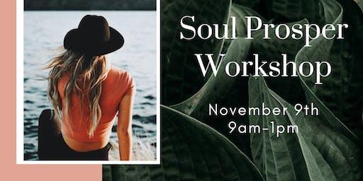 """Soul Prosper Workshop- """"Ember"""""""