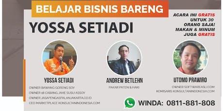 Belajar Bisnis bareng Yossa Setiadi  tickets