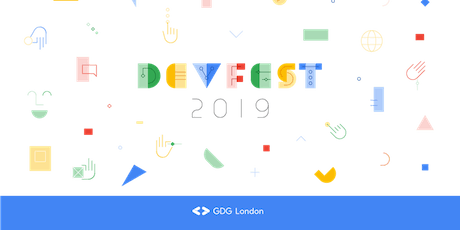 GDG DevFest London 2019 - Saturday, November 16, 2019 tickets