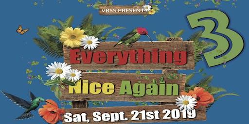 Everything Nice Again 3