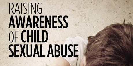 Raising Awareness of Child Sexual Abuse  tickets