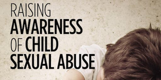 Raising Awareness of Child Sexual Abuse