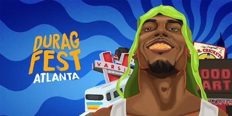 Durag Fest™ Atlanta tickets