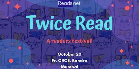 Twice Read - Reader's festival tickets