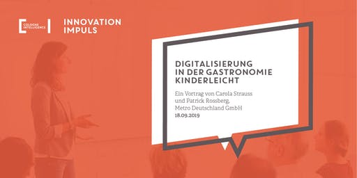Innovation Impuls #6 | METRO – Digitalisierung in der Gastronomie kinderleicht