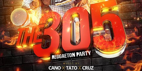 THE 305  - Reggaeton party tickets