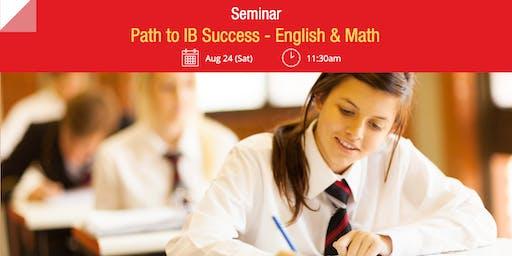 Seminar: Path to IB Success – English & Math