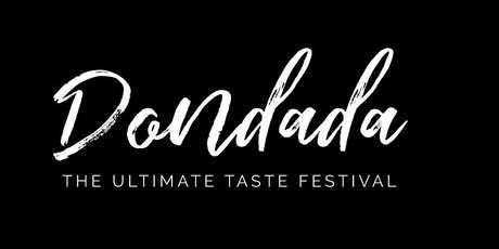 "DONDADA ""The Ultimate Taste Festival"" tickets"