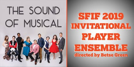 SFIF: The Sound of Musical and The SFIF 2019 Ensemble tickets