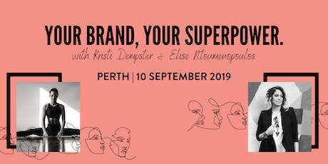 LEAGUE OF EXTRAORDINARY WOMEN PERTH | YOUR BRAND, YOUR SUPERPOWER tickets