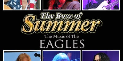 The Boys of Summer-- the music of the Eagles