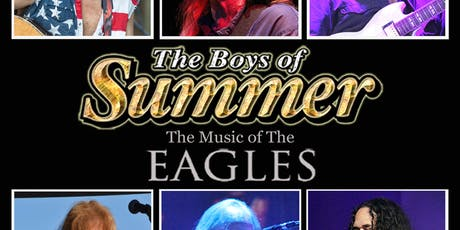 The Boys of Summer-- the music of the Eagles tickets